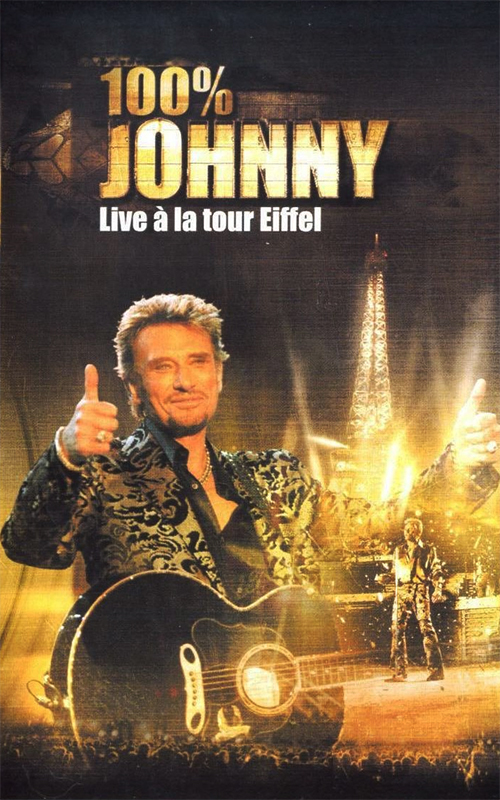 Acheter Johnny Hallyday : 100% Johnny Live à la Tour Eiffel sur Amazon.fr