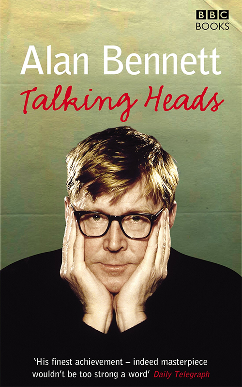 Acheter Talking Heads de Alan Bennett sur Amazon.fr