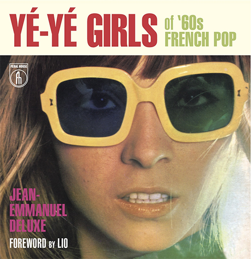 Acheter Ye-Ye Girls of '60s French Pop sur Amazon.fr