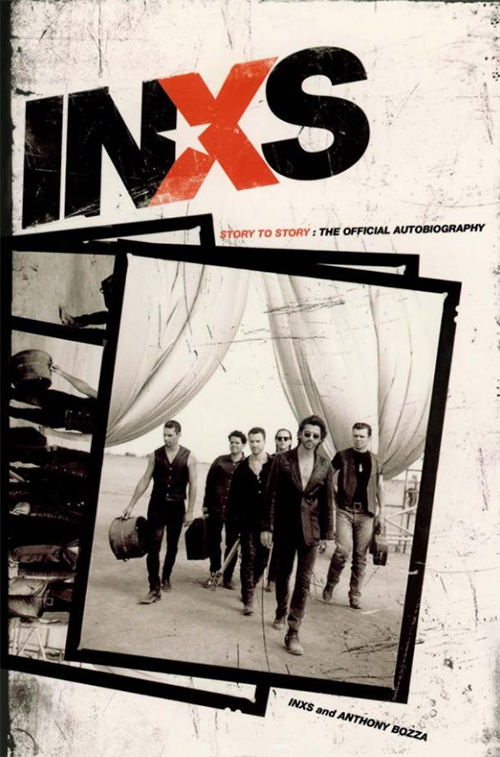 Acheter Inxs: Story to Story: the Official Autobiography sur Amazon.fr
