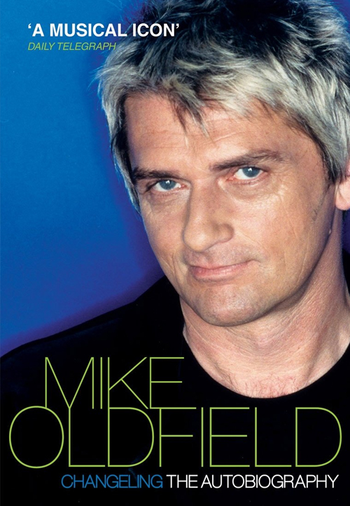 Acheter Changeling : The Autobiography of Mike Oldfield sur Amazon.fr