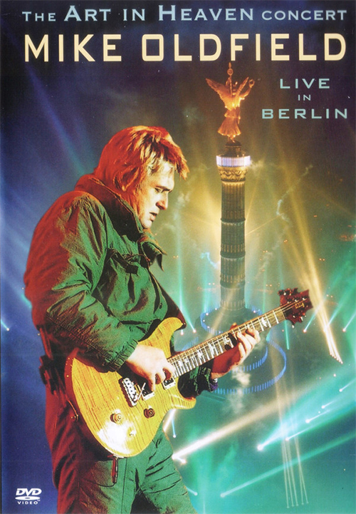 Acheter Mike Oldfield - The Art in Heaven Concert in Berlin sur Amazon.fr