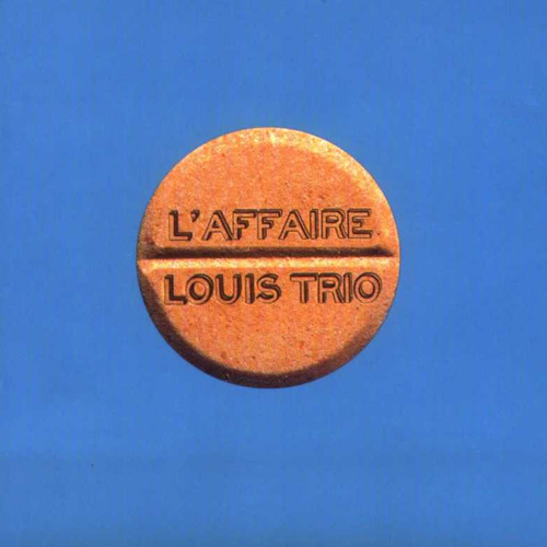 L'Affaire Louis Trio (Europium 97)