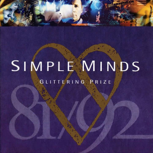 Glittering prize : Simple Minds 1981-1992