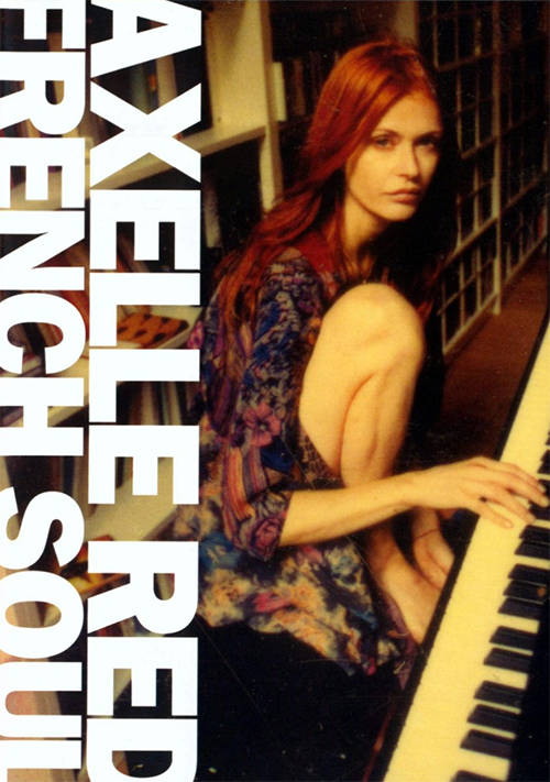 Acheter Axelle Red : French Soul sur Amazon.fr