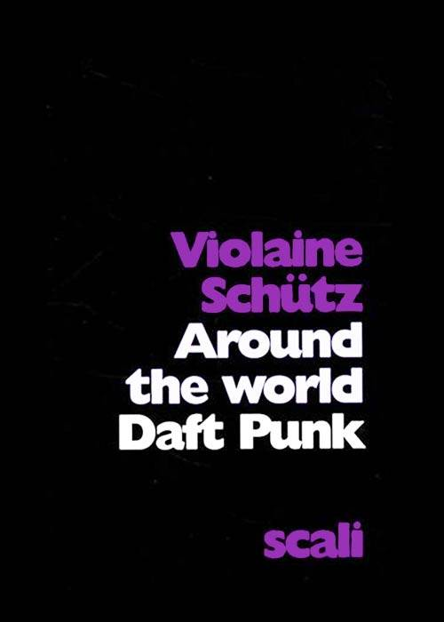 Acheter Daft Punk : Around the World sur Amazon.fr