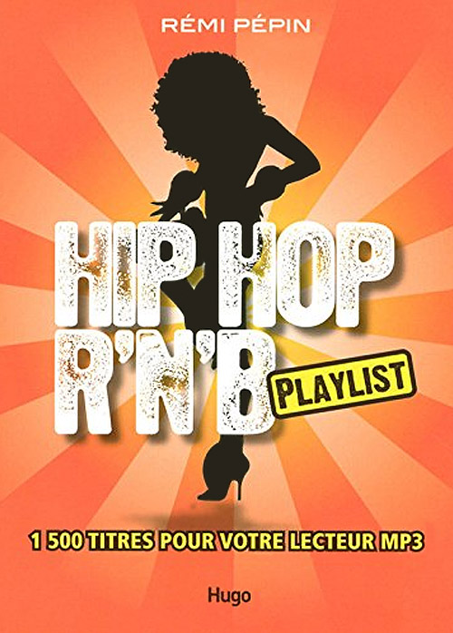 Acheter Hip Hop R'n'B : Playlist sur Amazon.fr